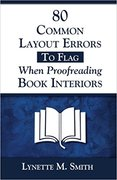 80 Common Layout Errors to Flag When Proofreading Book Interiors-All My Best Copyediting and Heartfelt Publishing