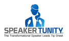 15 Ways to Find Transformational Speaking Engagements-SpeakerTunity, The Transformational Speaker Leads Tip Sheet