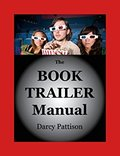 The Book Trailer Manual-Darcy Pattison