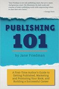 Publishing 101-Jane Friedman