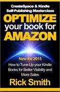 YOUR BOOK FOR AMAZON: How to Tune-Up your Kindle Books for Better Visibility and More Sales-Rick Smith