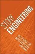 Story Engineering: Mastering the 6 Core Competencies of Successful Writing-Larry Brooks