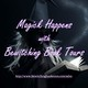 Magick Happens with Bewitching Book Tours-Bewitching Book Tours