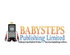 Helping Unpublished Writers Become Bestselling Authors-Babysteps Publishing Limited
