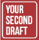 Your Second Draft Writing, Editing & Proofreading Services-Your Second Draft