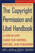The Copyright Permission and Libel Handbook: A Step-by-Step Guide for Writers..-Lloyd Jassin & Steven C. Schechter