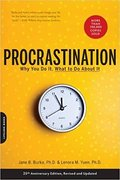 Procrastination: Why You Do It, What To Do About It-Jane B. Burka