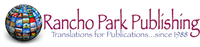 Translations for Publications-Rancho Park Publishing
